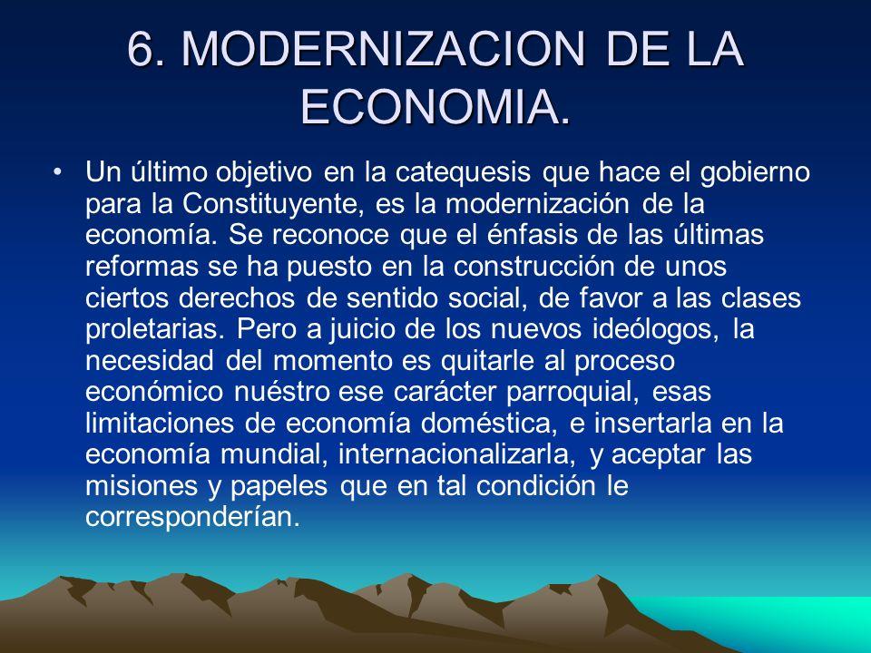 6. MODERNIZACION DE LA ECONOMIA.