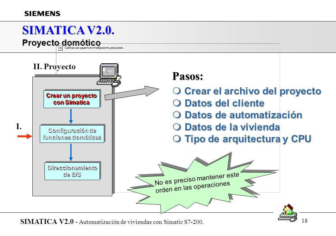 SIMATICA V2.0. Pasos: Crear el archivo del proyecto Datos del cliente