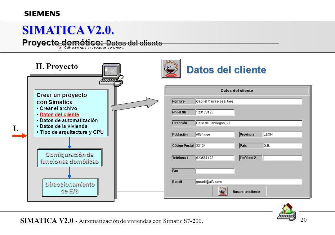 SIMATICA V2.0. Datos del cliente Proyecto domótico: Datos del cliente