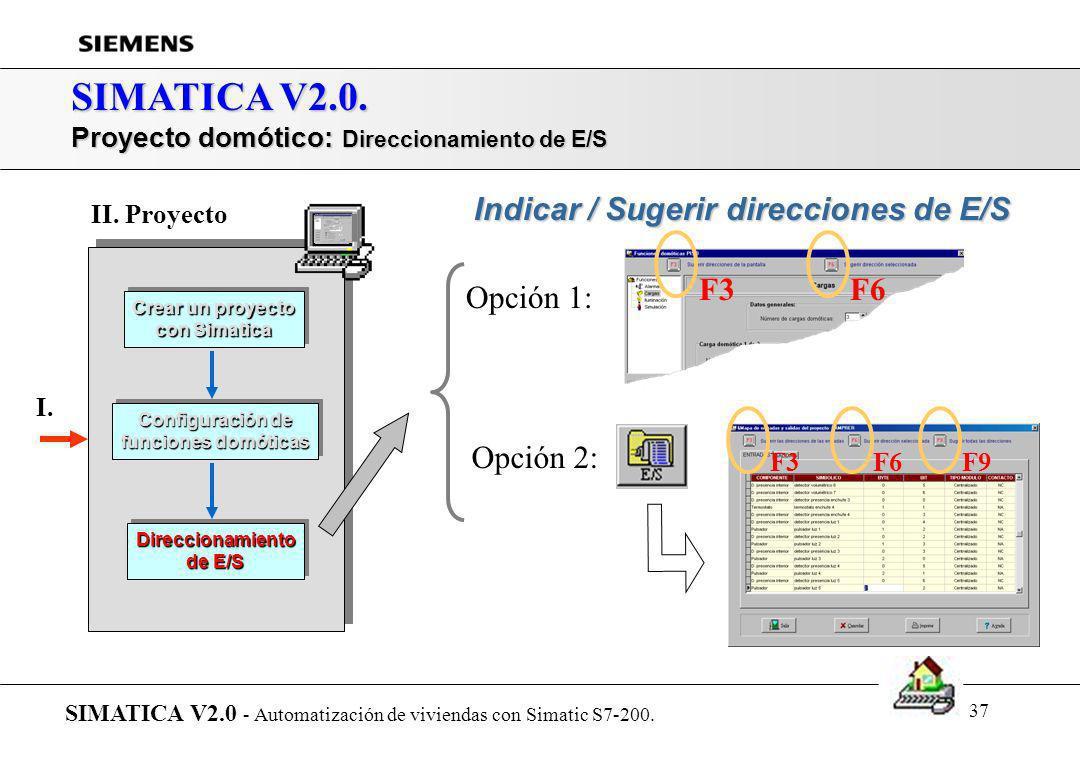 SIMATICA V2.0. Indicar / Sugerir direcciones de E/S Opción 1: