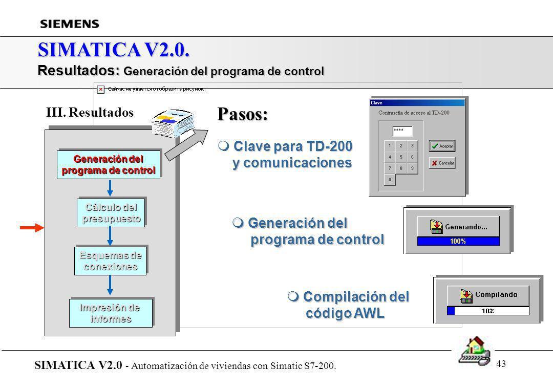 SIMATICA V2.0. Pasos: Resultados: Generación del programa de control