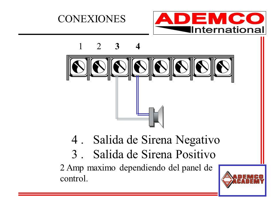 4 . Salida de Sirena Negativo 3 . Salida de Sirena Positivo