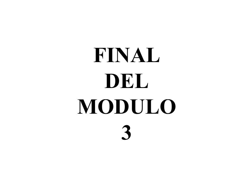 FINAL DEL MODULO 3