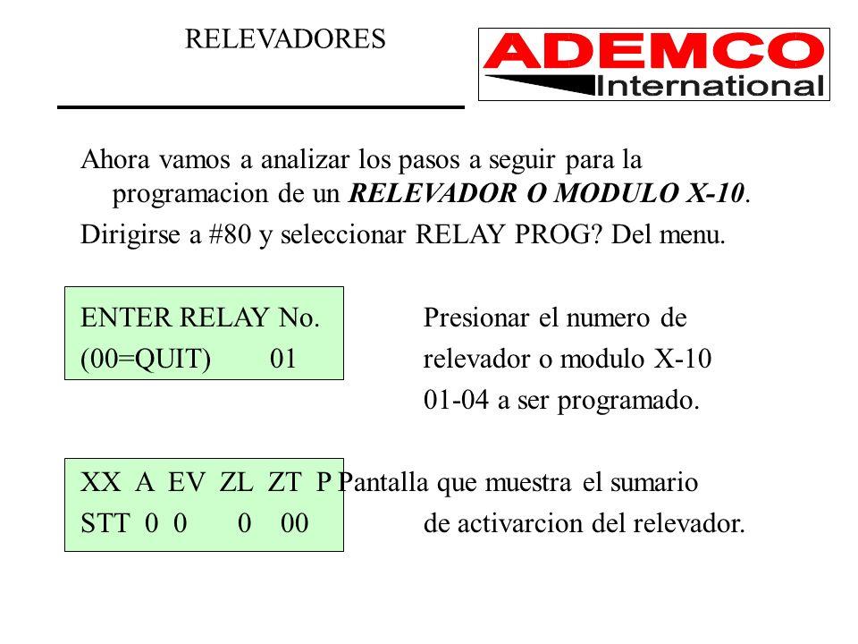 RELEVADORES Ahora vamos a analizar los pasos a seguir para la programacion de un RELEVADOR O MODULO X-10.