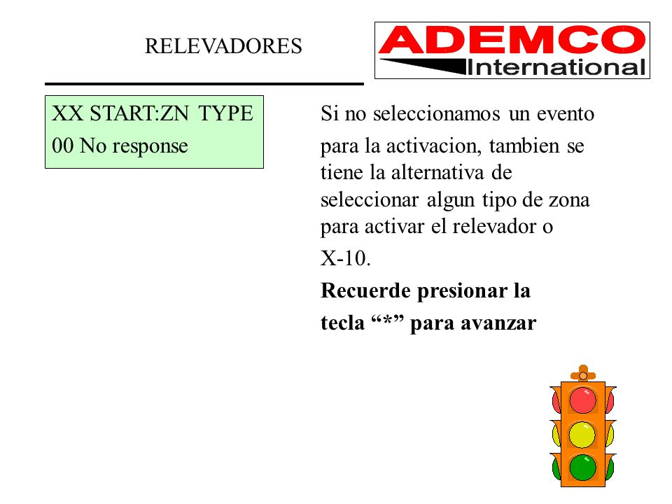 RELEVADORES XX START:ZN TYPE Si no seleccionamos un evento.