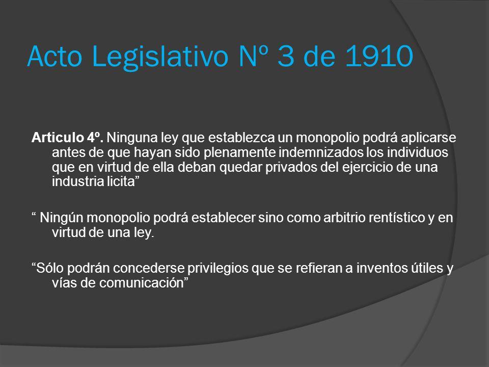 Acto Legislativo Nº 3 de 1910