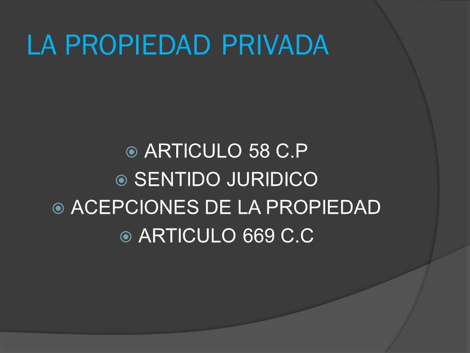 ACEPCIONES DE LA PROPIEDAD