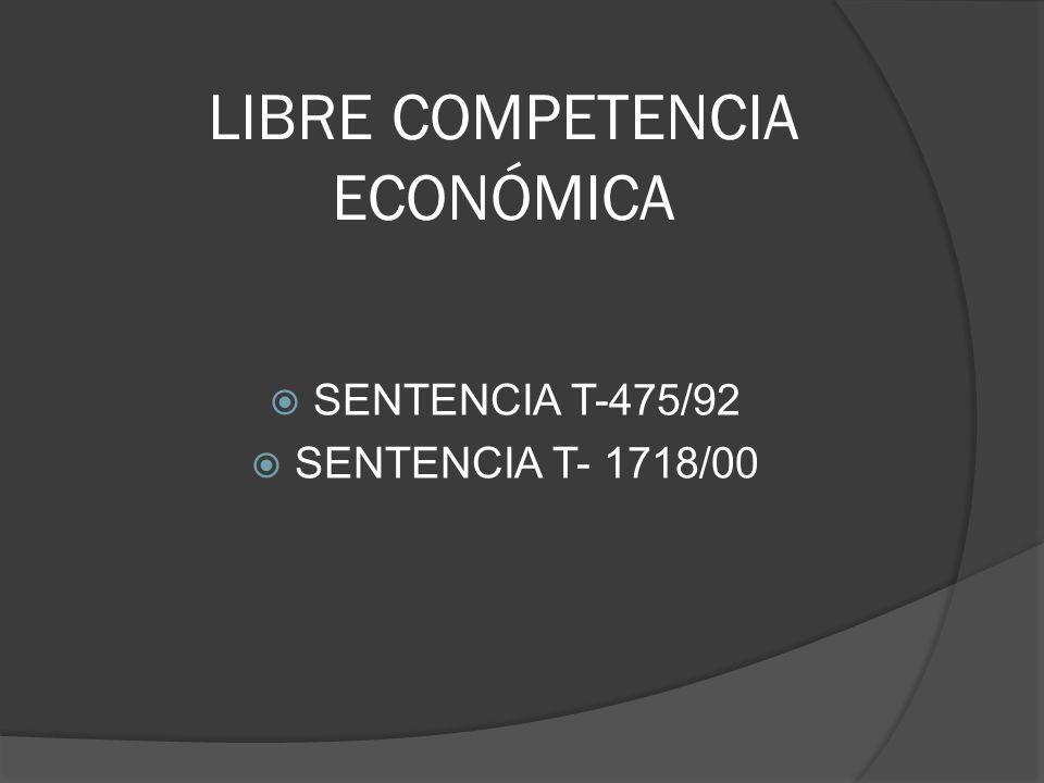 LIBRE COMPETENCIA ECONÓMICA