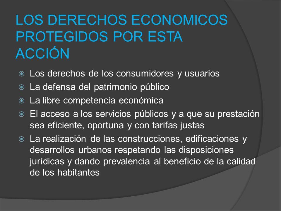 LOS DERECHOS ECONOMICOS PROTEGIDOS POR ESTA ACCIÓN