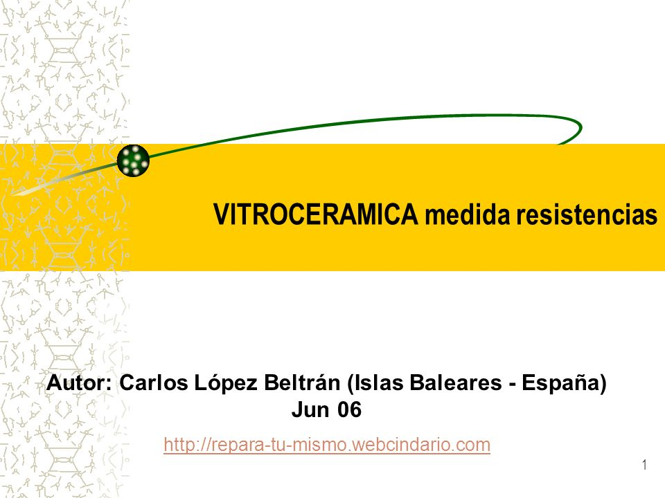 VITROCERAMICA medida resistencias