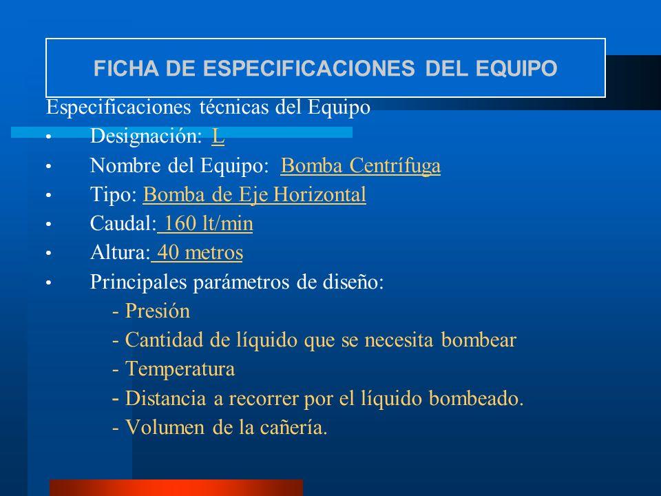FICHA DE ESPECIFICACIONES DEL EQUIPO