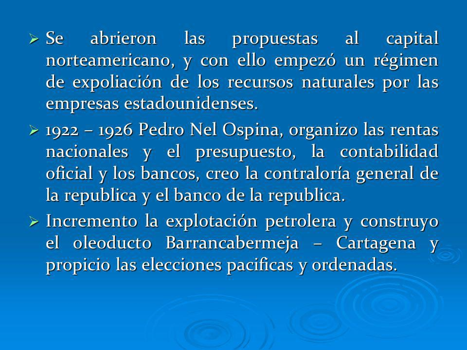 Se abrieron las propuestas al capital norteamericano, y con ello empezó un régimen de expoliación de los recursos naturales por las empresas estadounidenses.