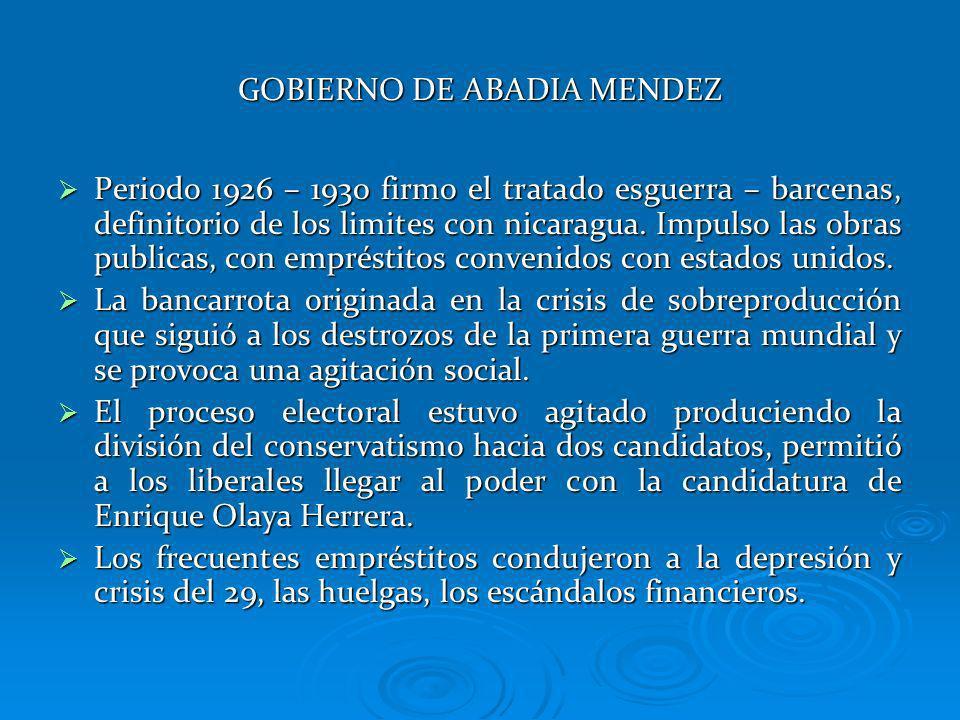 GOBIERNO DE ABADIA MENDEZ