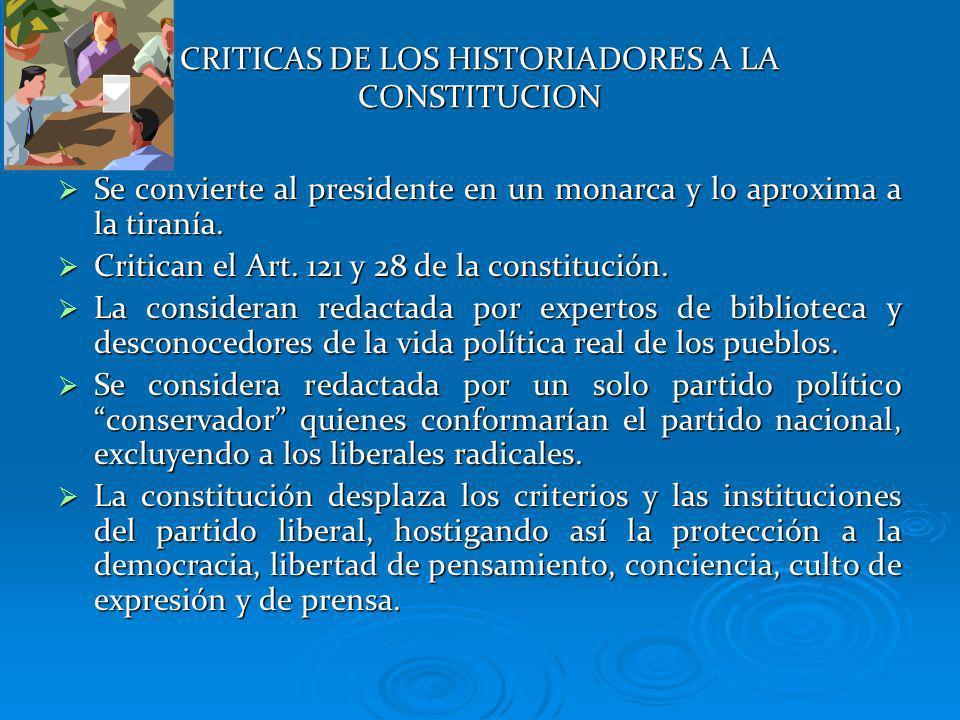 CRITICAS DE LOS HISTORIADORES A LA CONSTITUCION