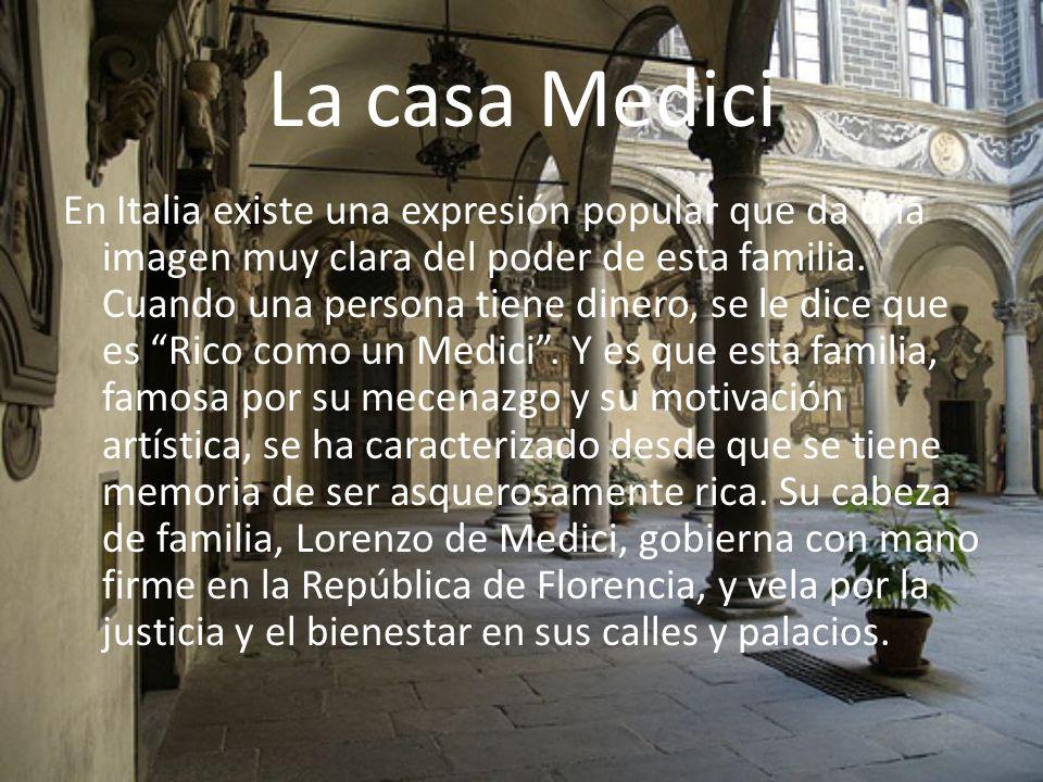 La casa Medici