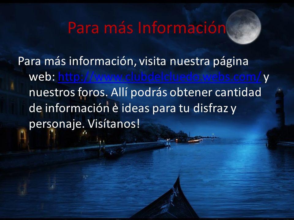 Para más Información