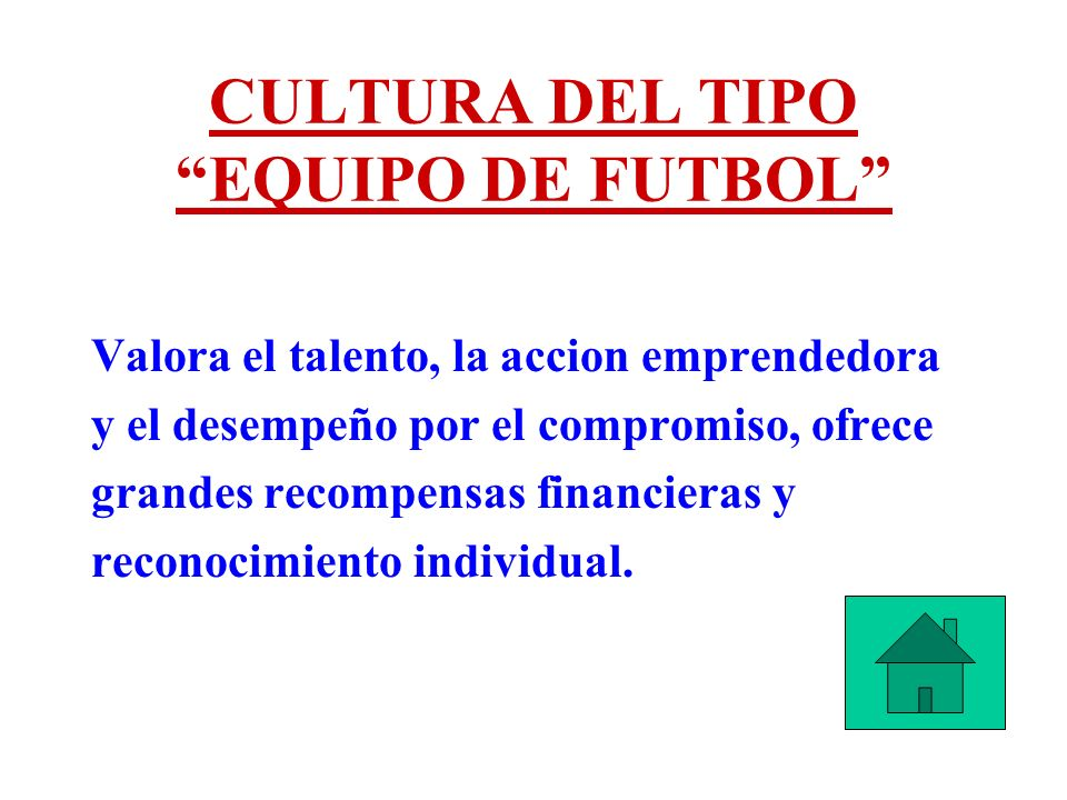 CULTURA DEL TIPO EQUIPO DE FUTBOL