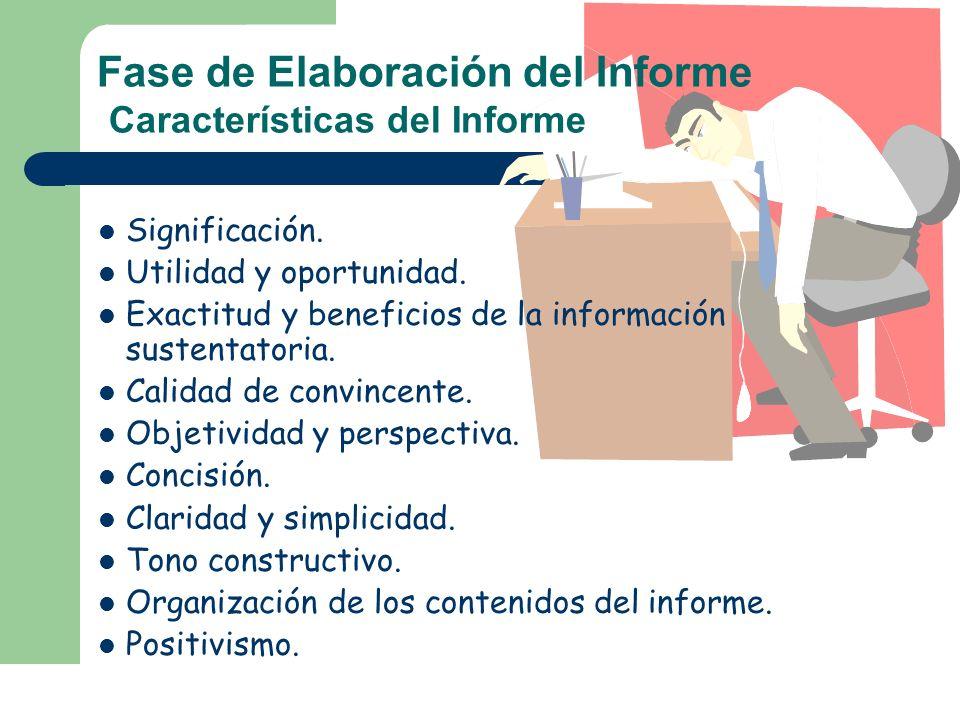 Fase de Elaboración del Informe Características del Informe