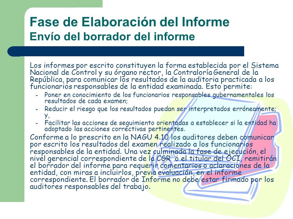 Fase de Elaboración del Informe Envío del borrador del informe