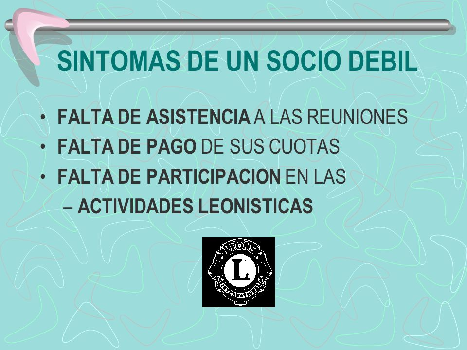 SINTOMAS DE UN SOCIO DEBIL