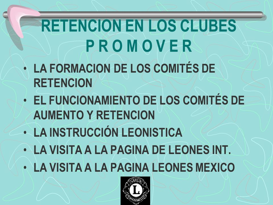 RETENCION EN LOS CLUBES P R O M O V E R
