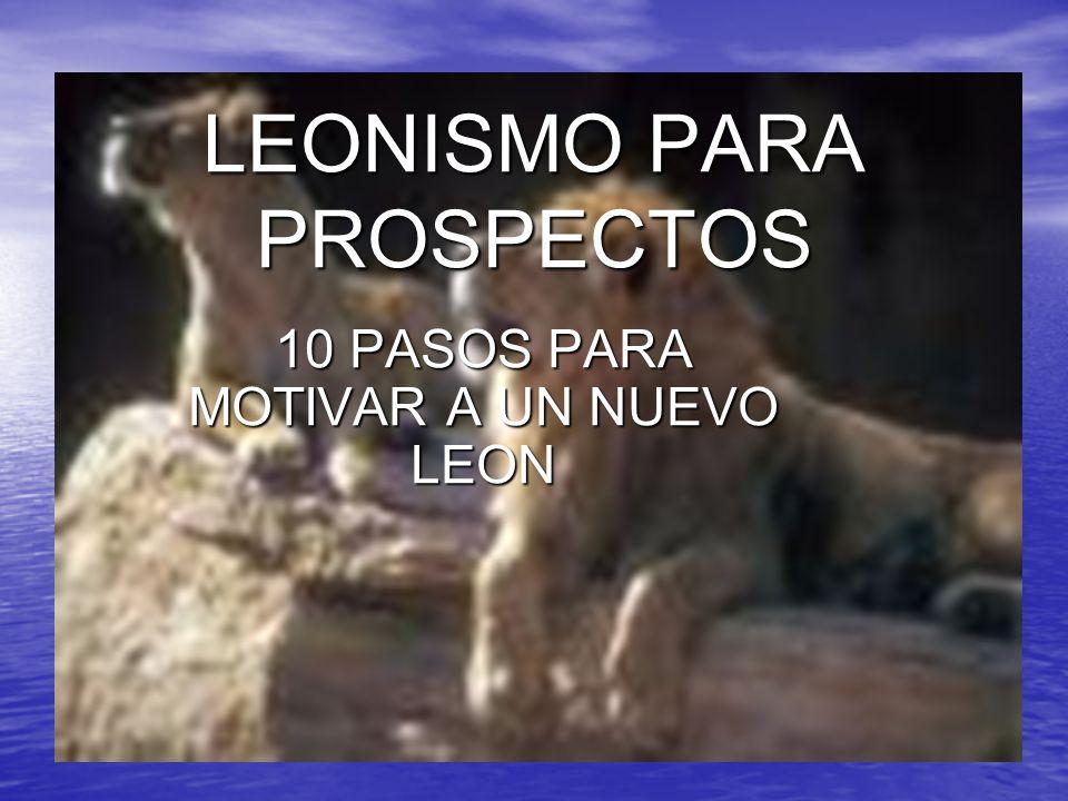 LEONISMO PARA PROSPECTOS