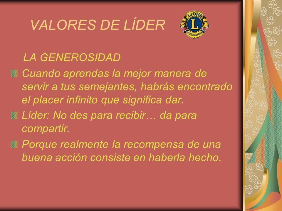 VALORES DE LÍDER LA GENEROSIDAD