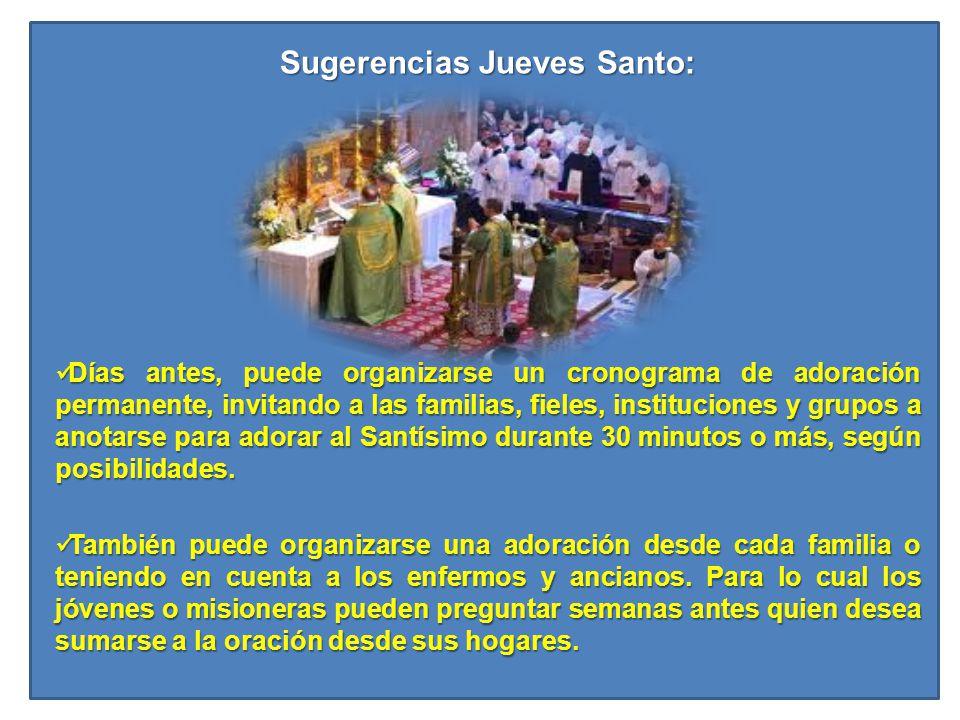 Sugerencias Jueves Santo:
