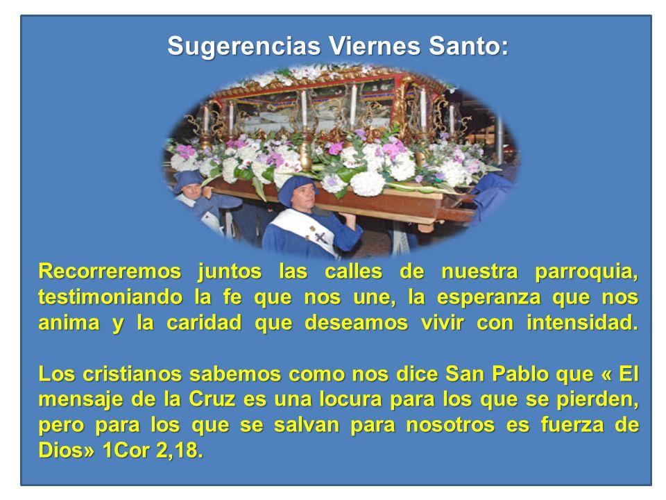 Sugerencias Viernes Santo: