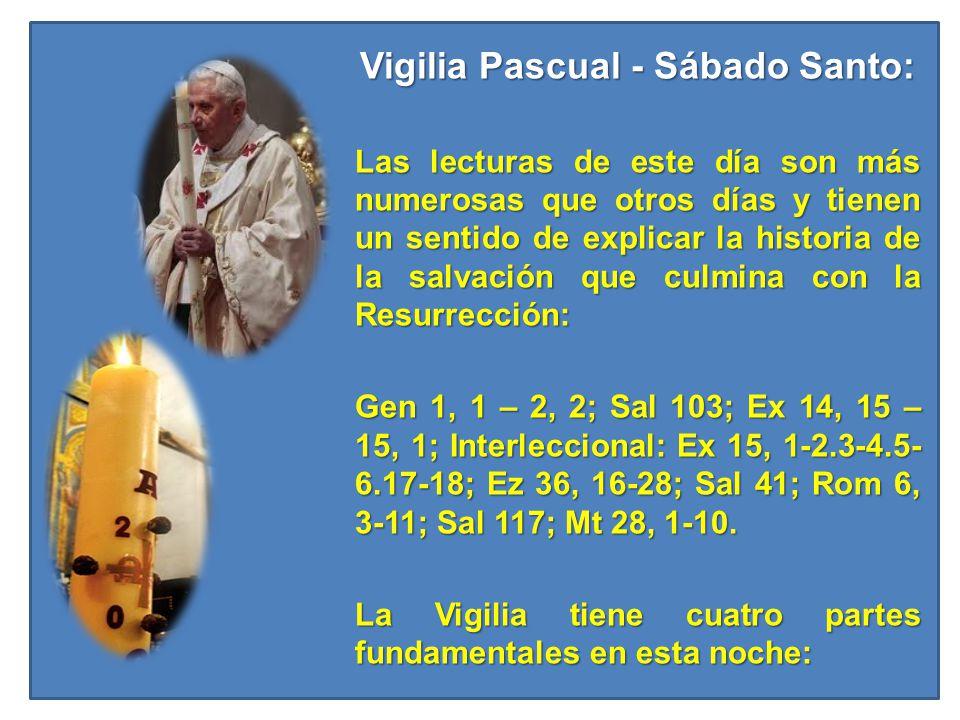 Vigilia Pascual - Sábado Santo:
