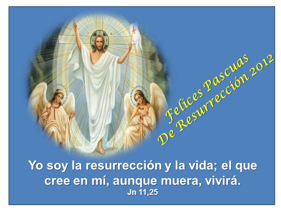Felices Pascuas De Resurrección 2012
