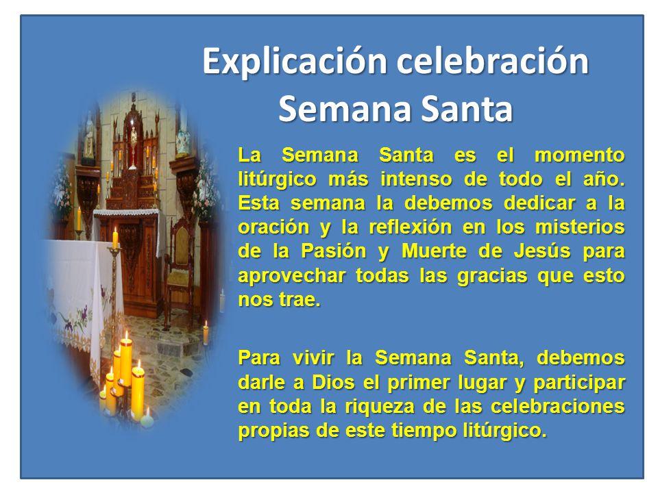 Explicación celebración Semana Santa