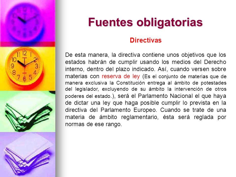 Fuentes obligatorias Directivas