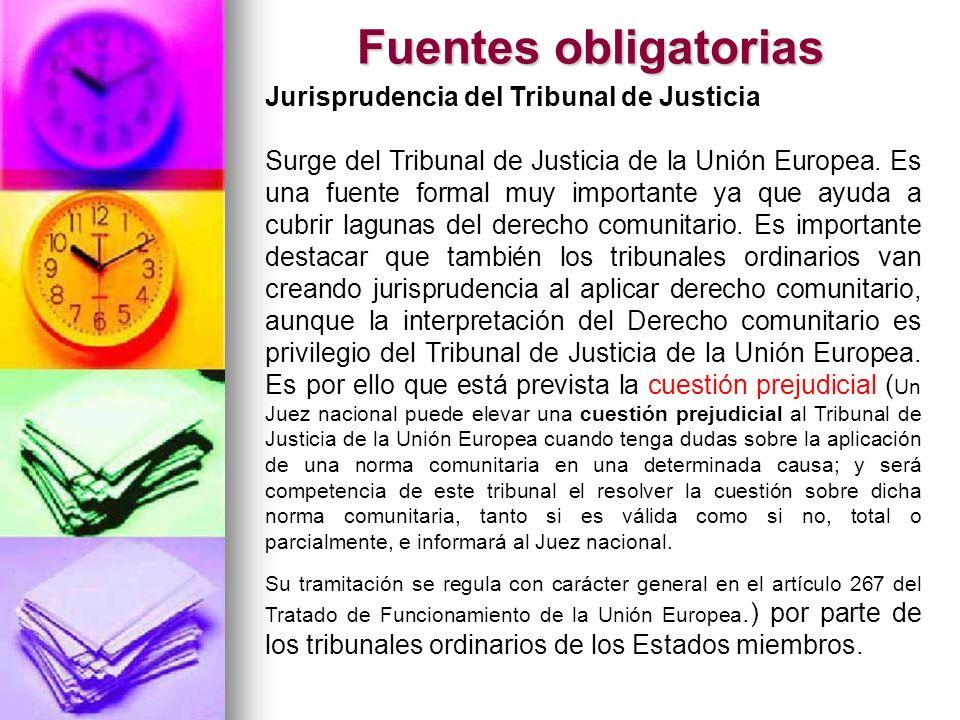 Fuentes obligatorias Jurisprudencia del Tribunal de Justicia