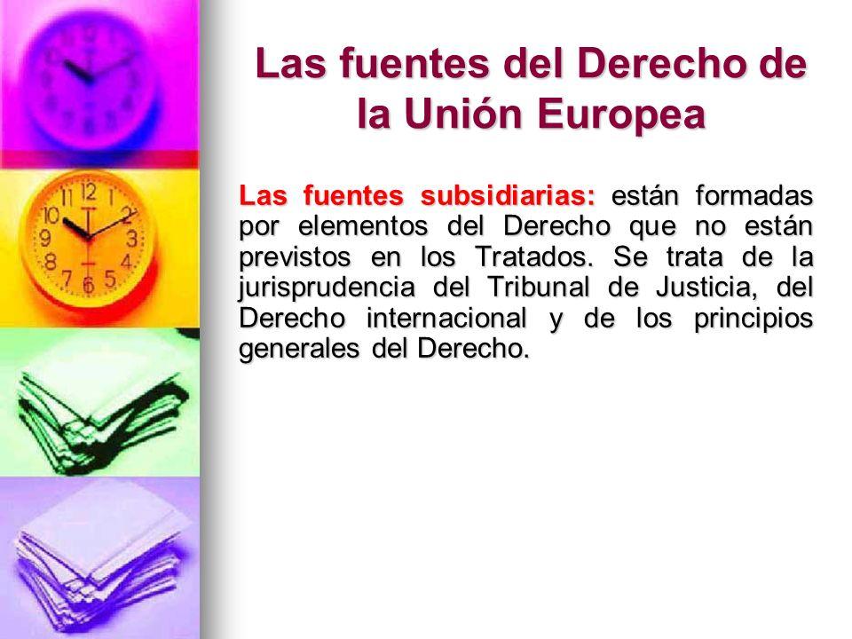 Las fuentes del Derecho de la Unión Europea