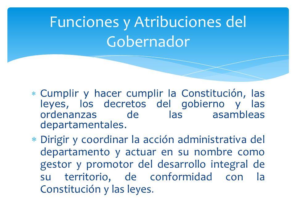 Funciones y Atribuciones del Gobernador