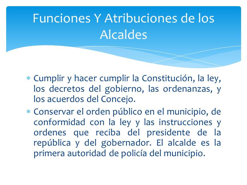 Funciones Y Atribuciones de los Alcaldes