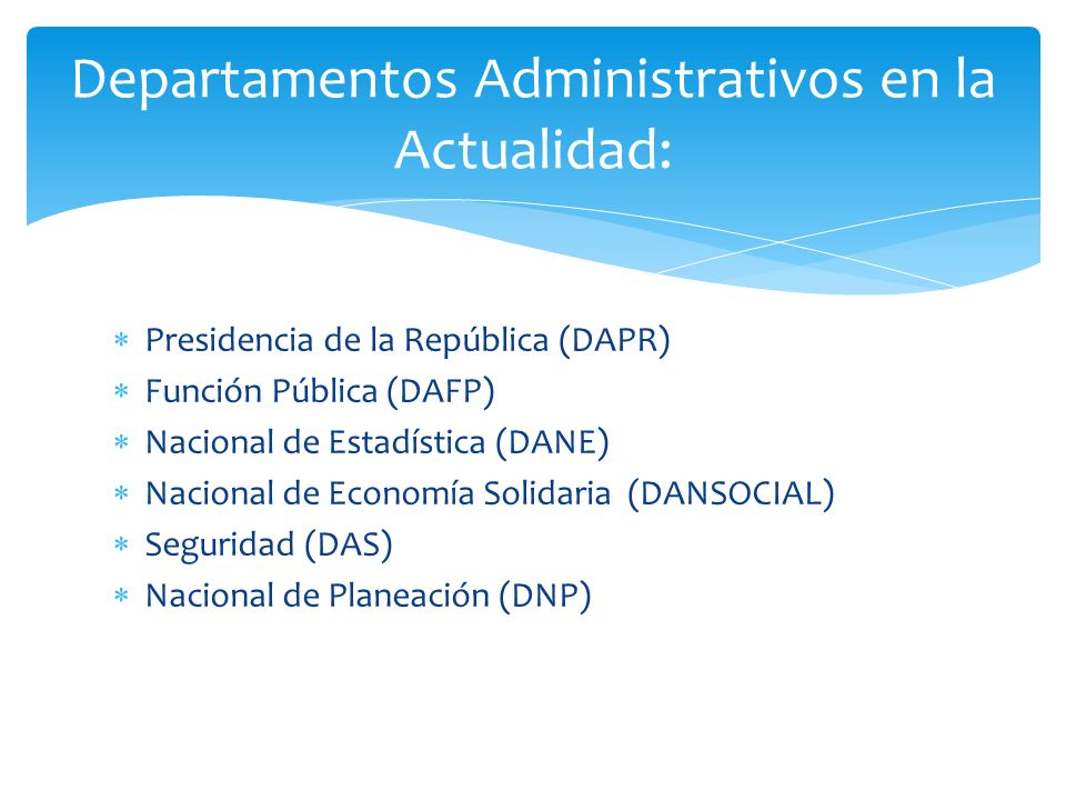 Departamentos Administrativos en la Actualidad: