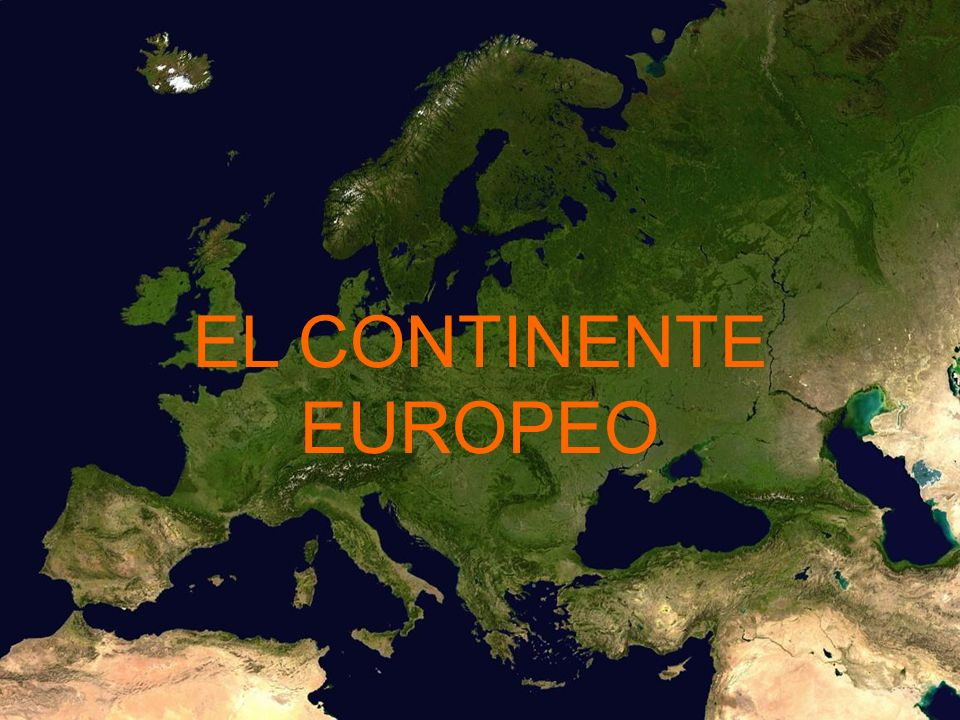 EL CONTINENTE EUROPEO