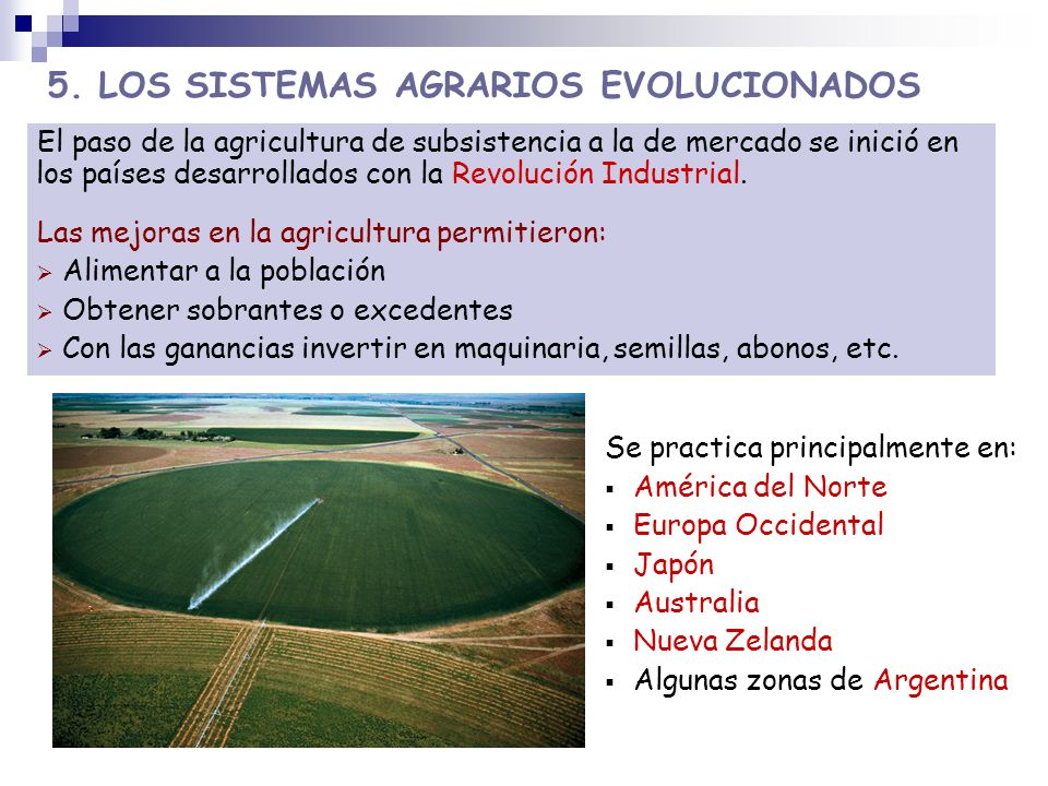 5. LOS SISTEMAS AGRARIOS EVOLUCIONADOS
