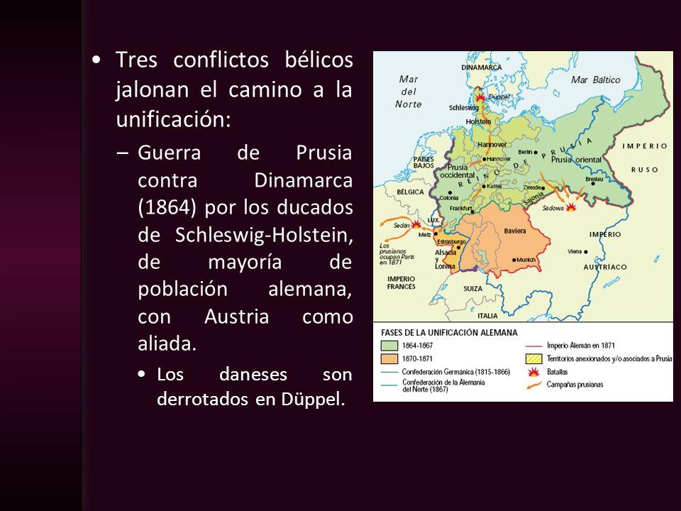 Tres conflictos bélicos jalonan el camino a la unificación: