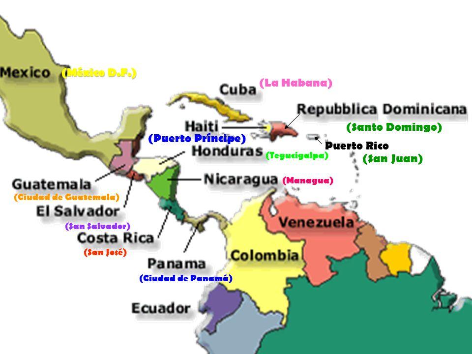 (México D.F.) (La Habana) (Santo Domingo) (Puerto Príncipe)