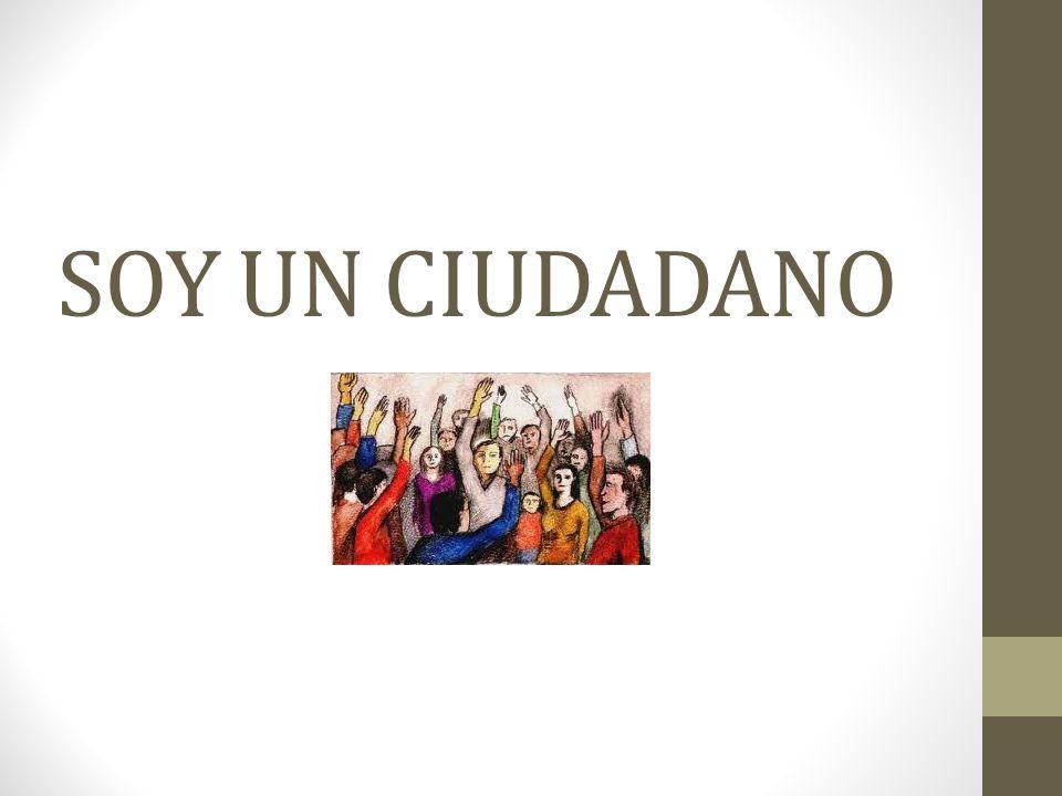SOY UN CIUDADANO