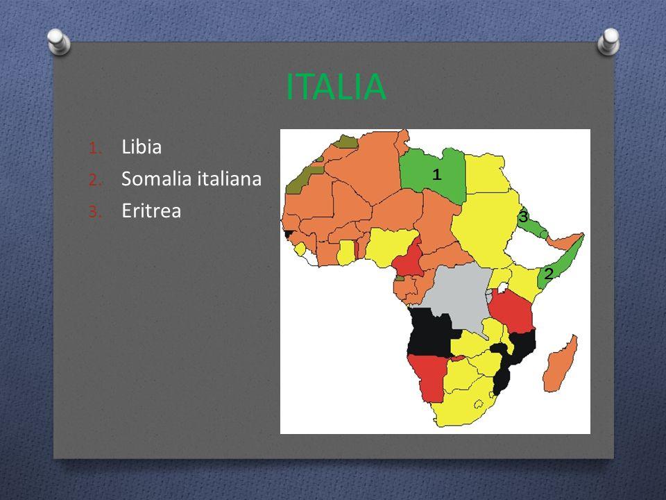 ITALIA Libia Somalia italiana Eritrea 1 3 2