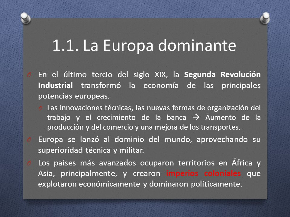 1.1. La Europa dominante