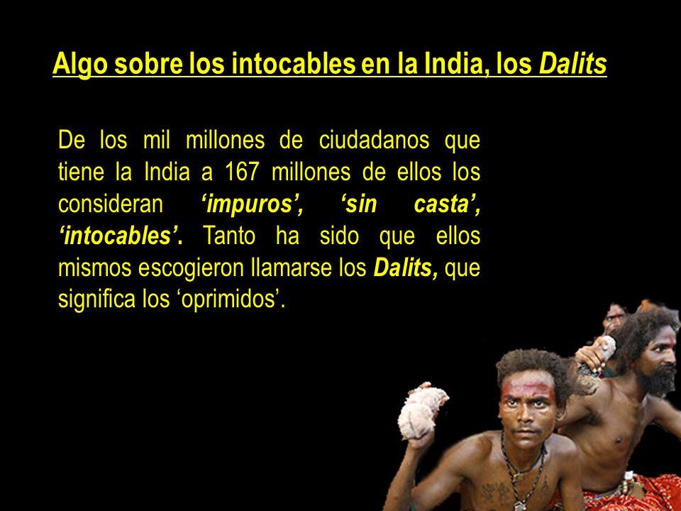 Algo sobre los intocables en la India, los Dalits
