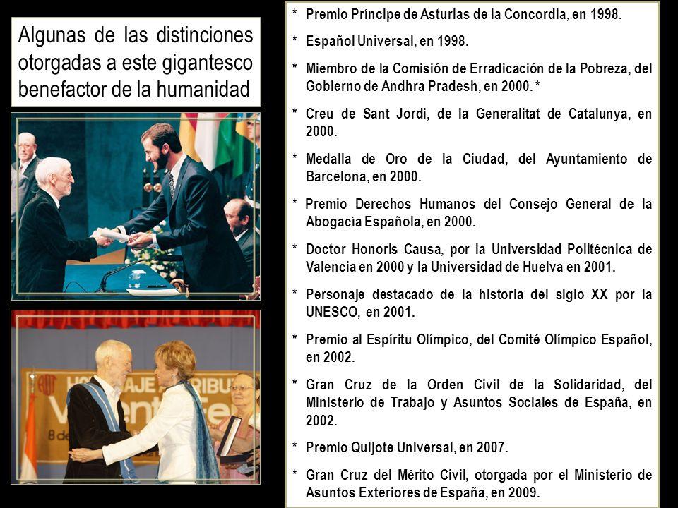 * Premio Príncipe de Asturias de la Concordia, en 1998.