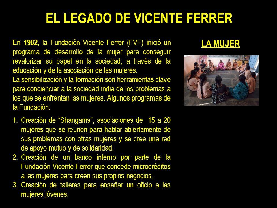 EL LEGADO DE VICENTE FERRER