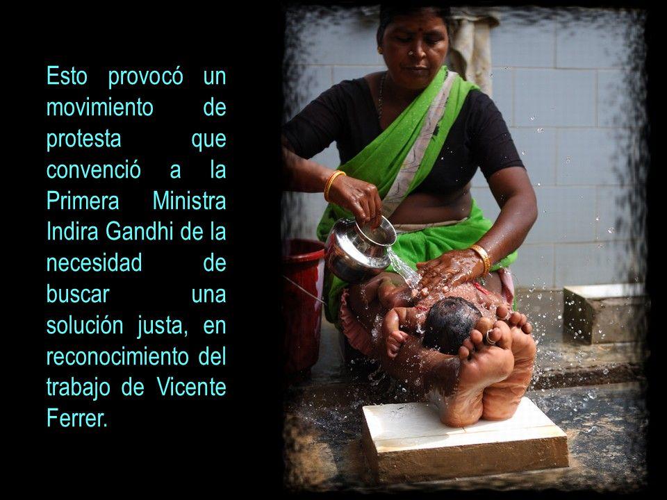 Esto provocó un movimiento de protesta que convenció a la Primera Ministra Indira Gandhi de la necesidad de buscar una solución justa, en reconocimiento del trabajo de Vicente Ferrer.