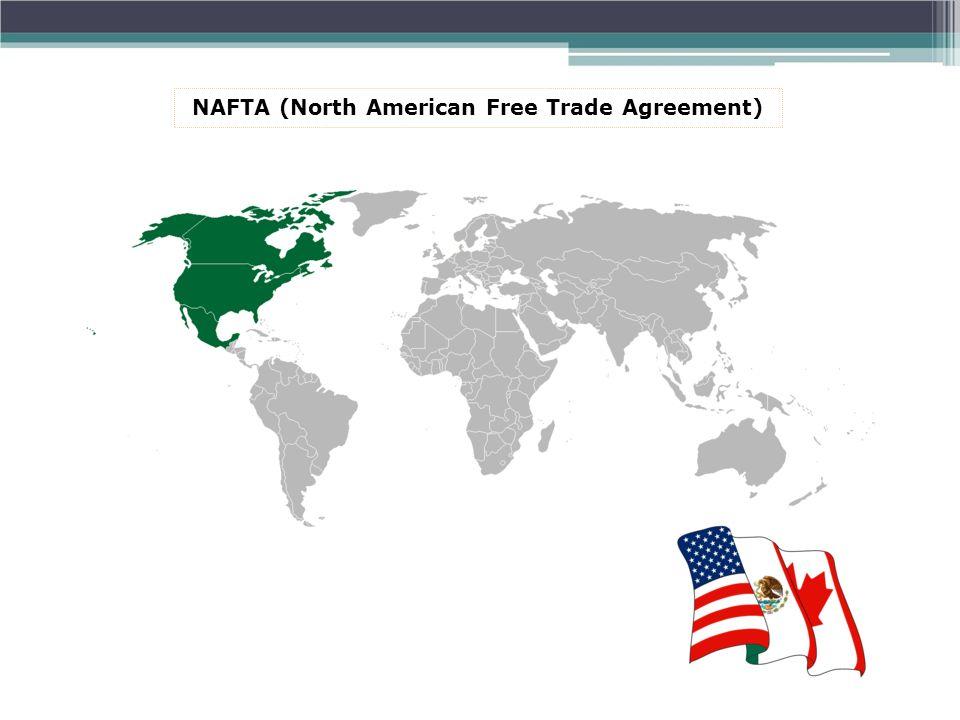 NAFTA (North American Free Trade Agreement)